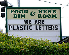 Sign with plastic letters saying, 'we are plastic letters'.
